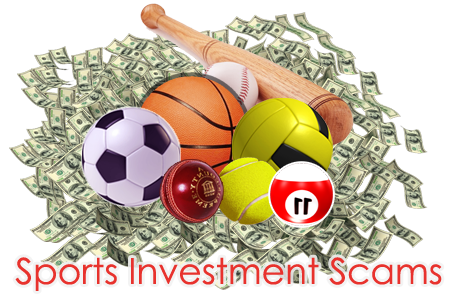 Beware of Sports Investment Scams